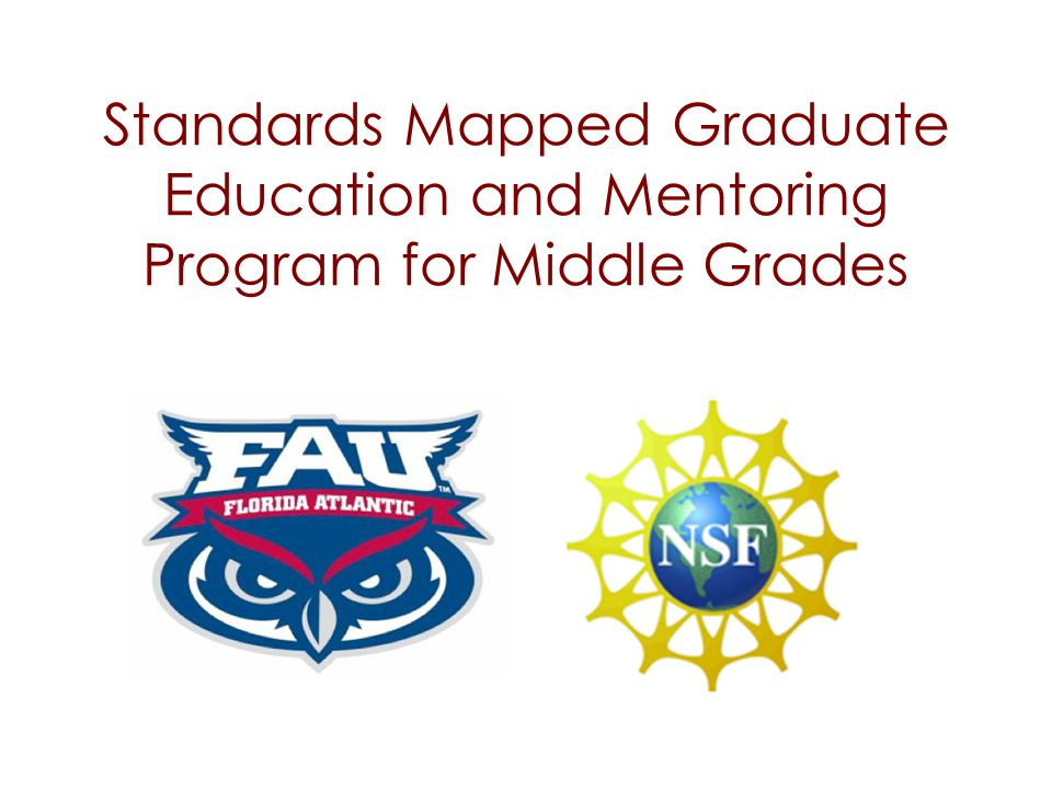Standards Mapped Graduate Education and Mentoring Program for Middle Grades