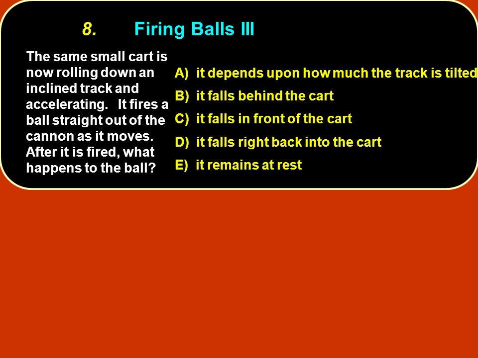 8. Firing Balls III