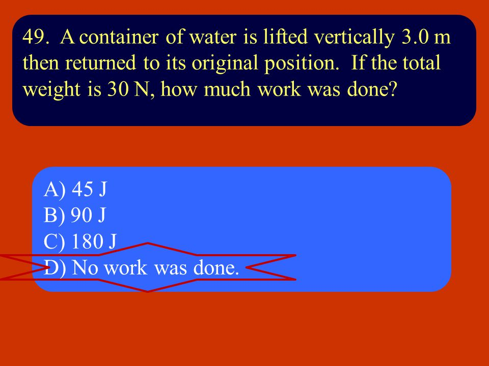 49. A container of water is lifted vertically 3