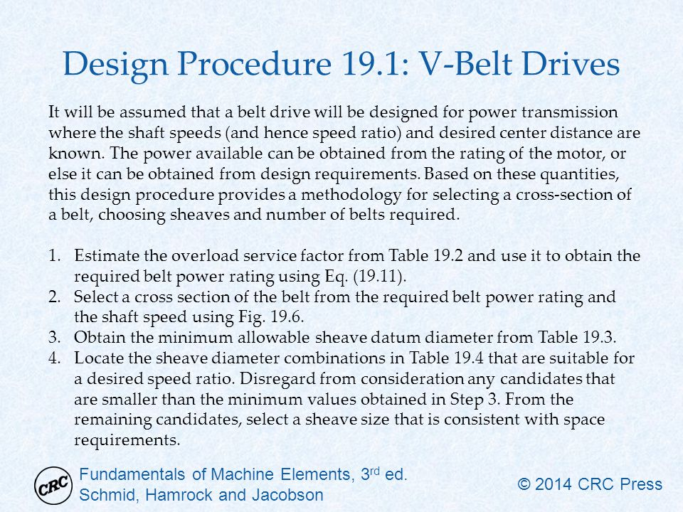 Design Procedure 19.1: V-Belt Drives