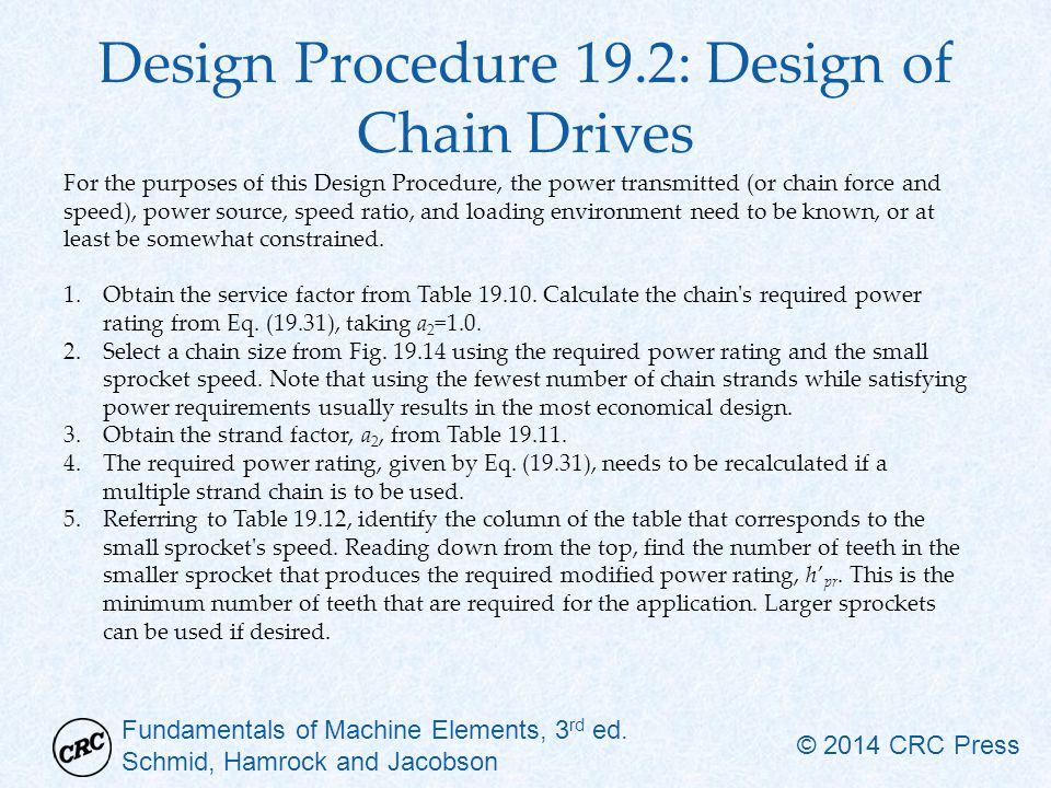 Design Procedure 19.2: Design of Chain Drives