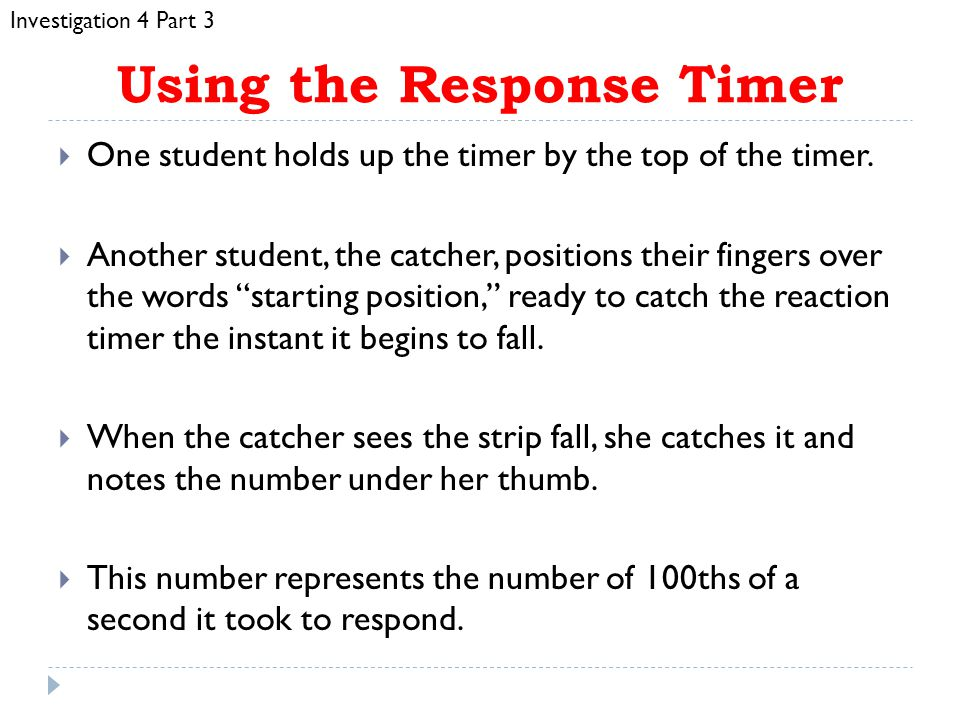 Using the Response Timer