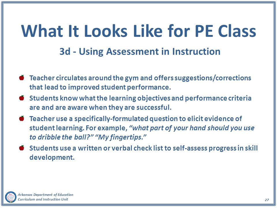 What It Looks Like for PE Class 3d - Using Assessment in Instruction