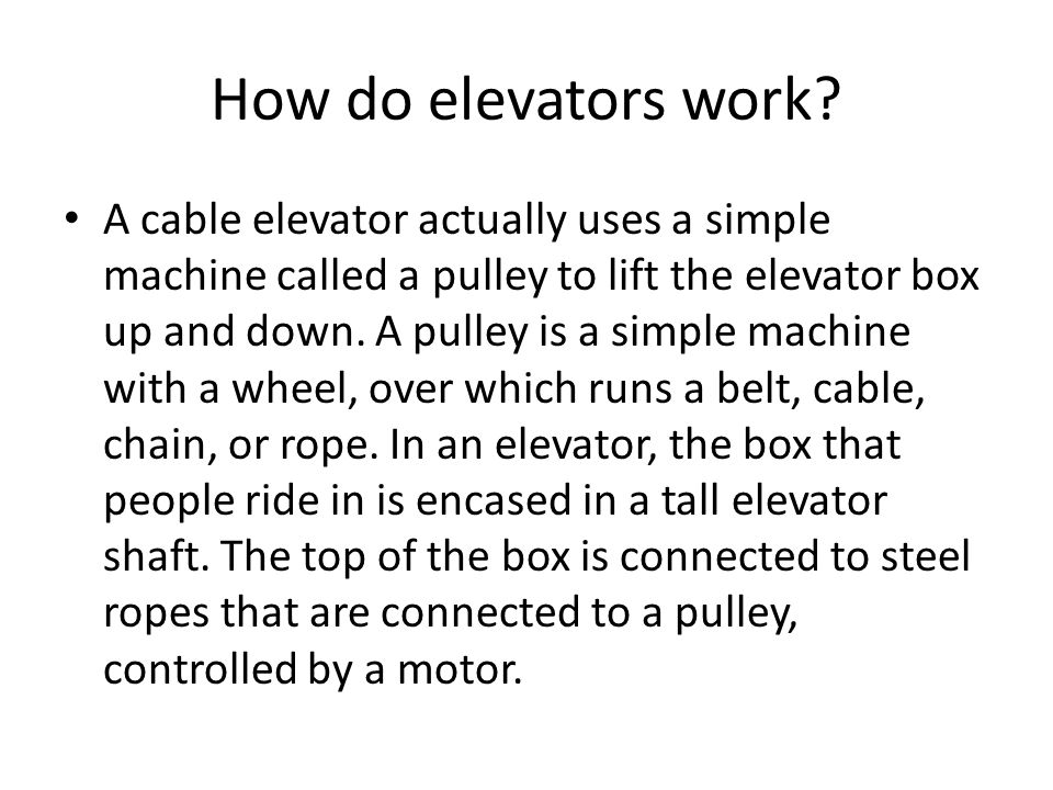How do elevators work