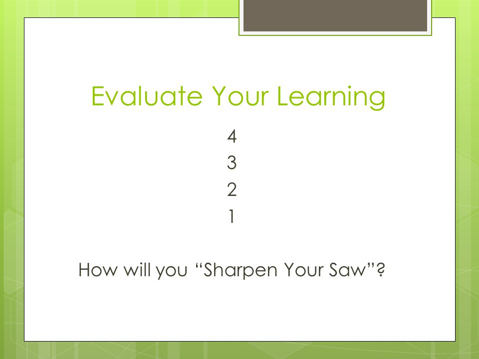 Evaluate Your Learning
