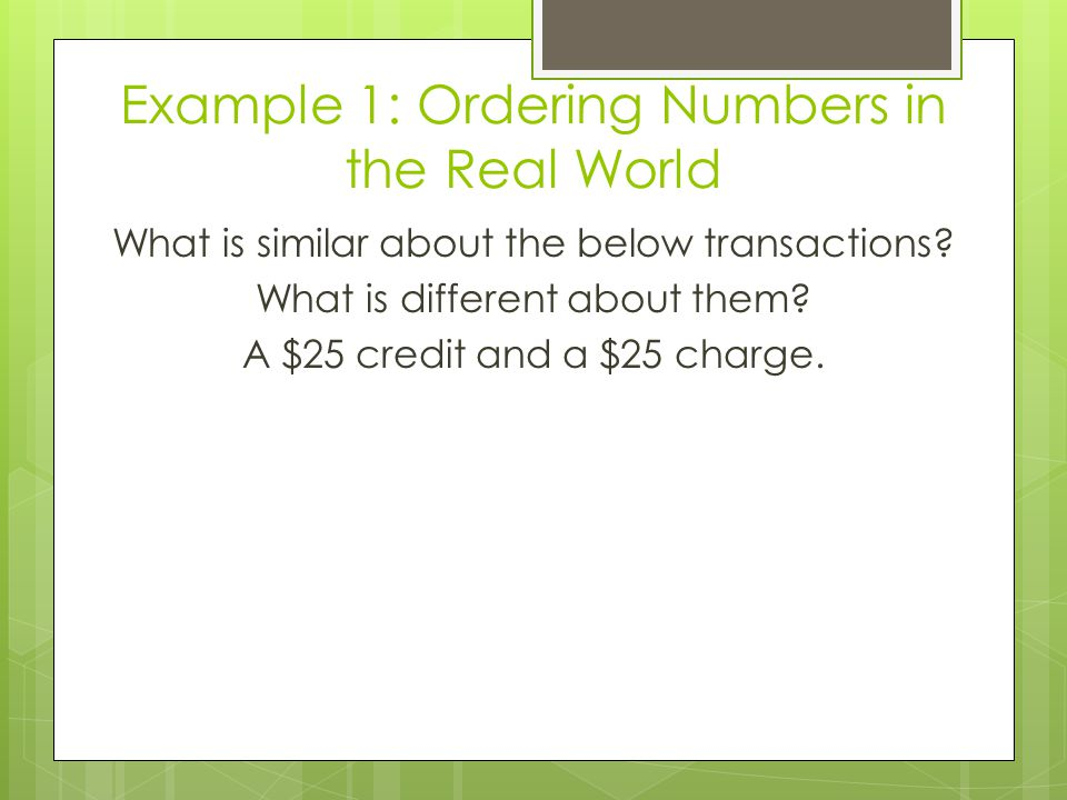 Example 1: Ordering Numbers in the Real World