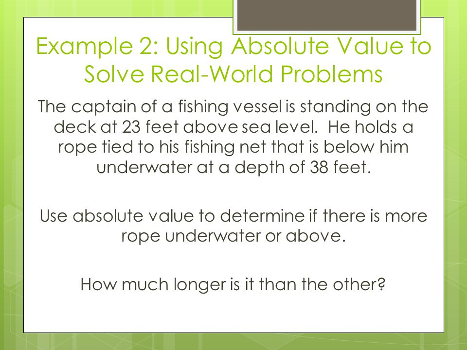 Example 2: Using Absolute Value to Solve Real-World Problems