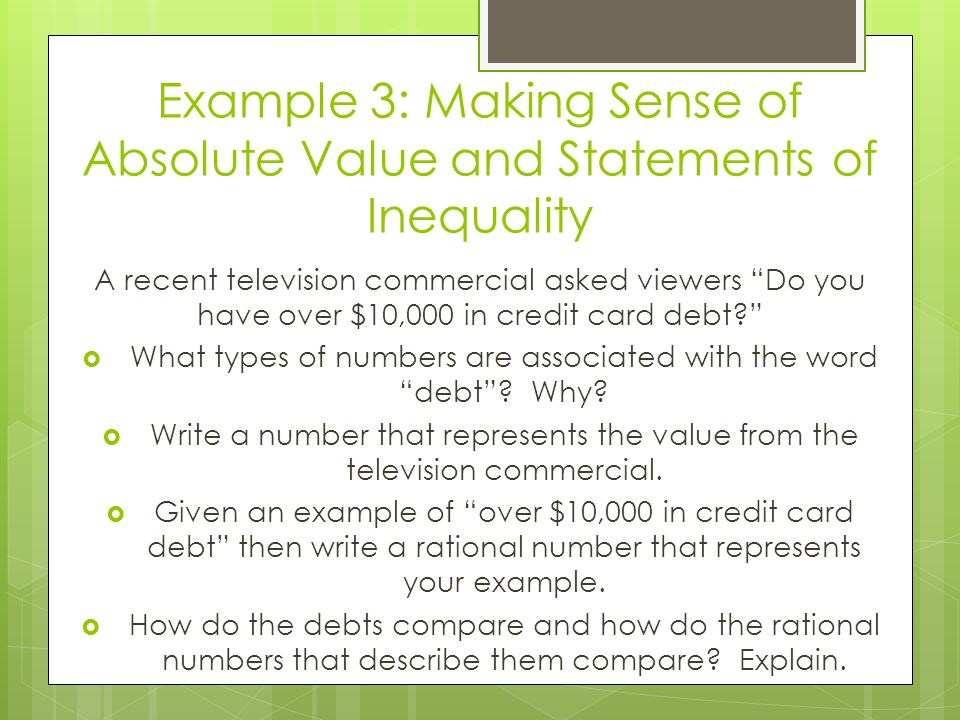 Example 3: Making Sense of Absolute Value and Statements of Inequality