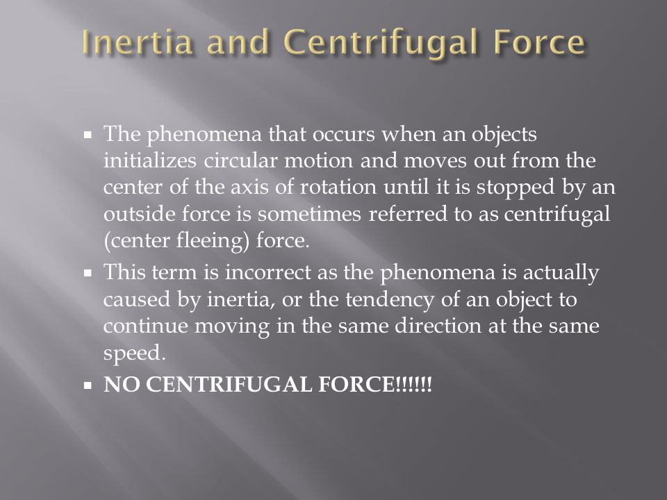 Inertia and Centrifugal Force