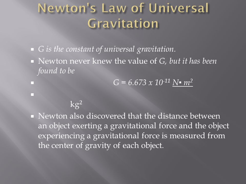 Newton s Law of Universal Gravitation