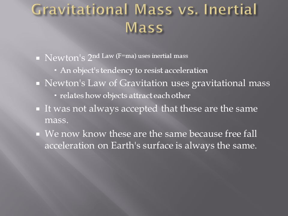 Gravitational Mass vs. Inertial Mass