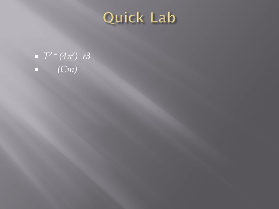 Quick Lab T2 = (42) r3 (Gm)