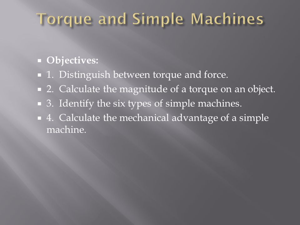 Torque and Simple Machines