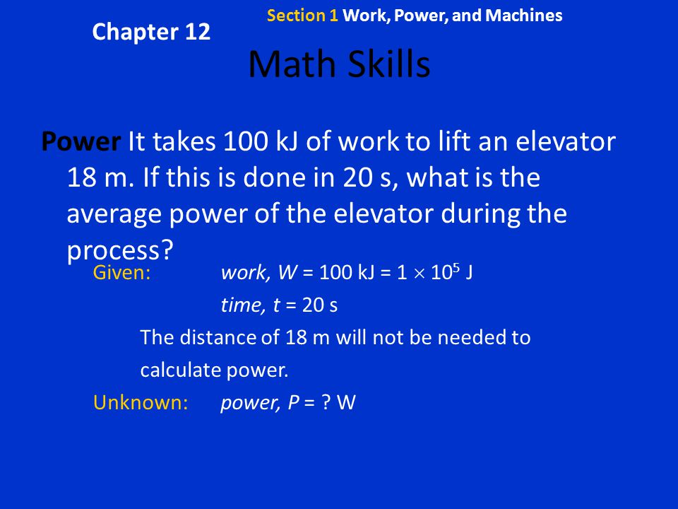 Section 1 Work, Power, and Machines