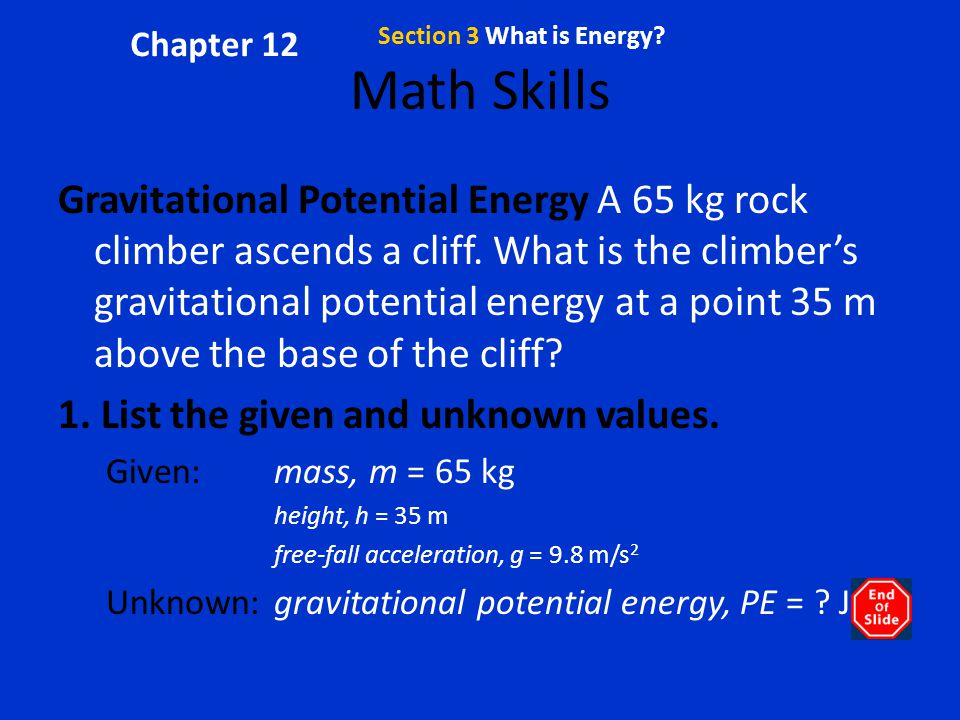 Chapter 12 Section 3 What is Energy Math Skills.