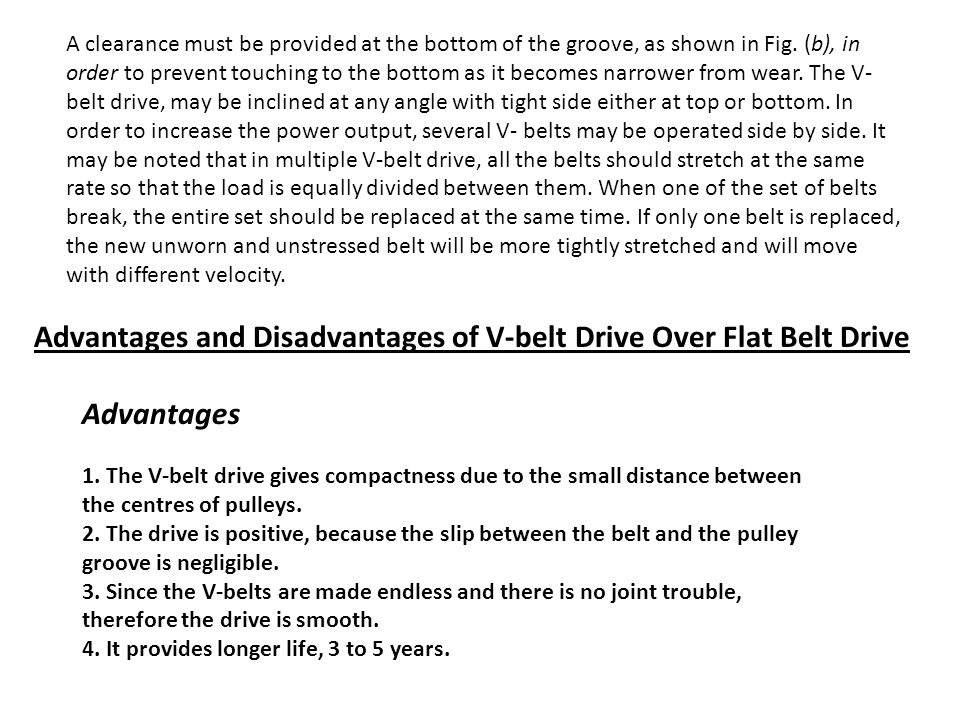 Advantages and Disadvantages of V-belt Drive Over Flat Belt Drive