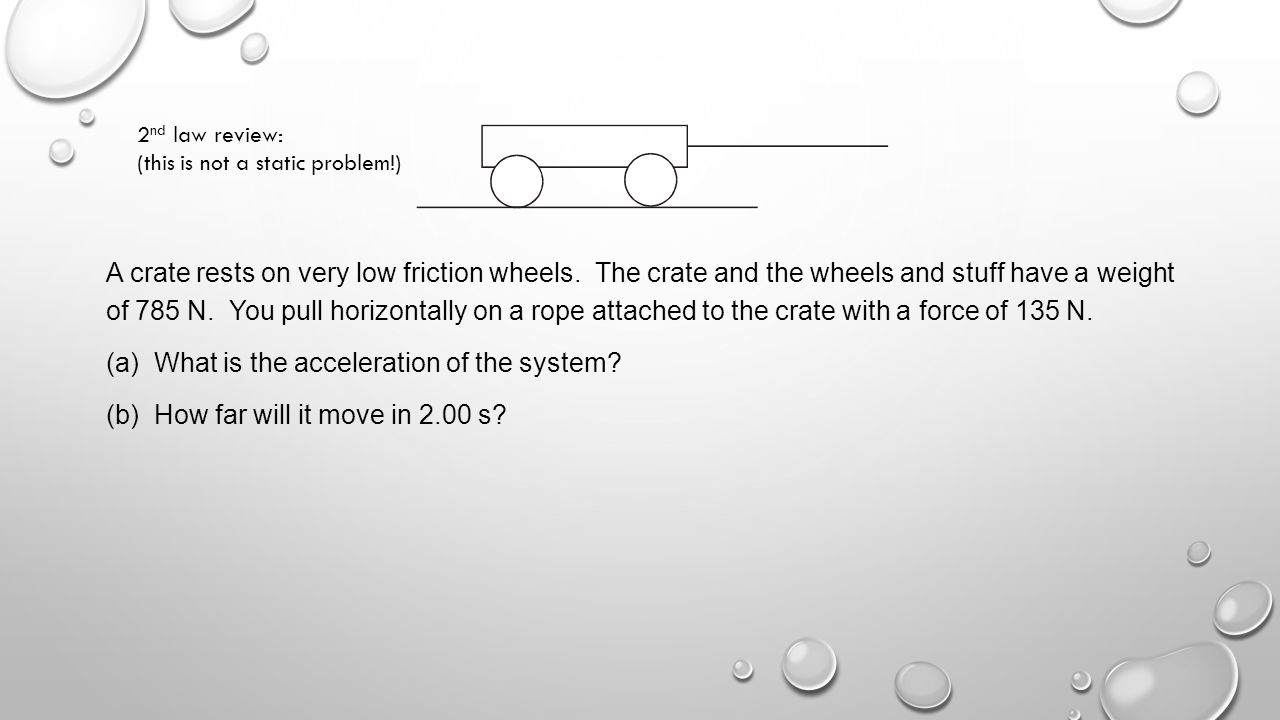 What is the acceleration of the system