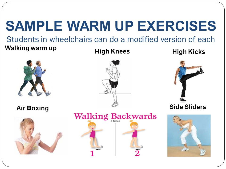 SAMPLE WARM UP EXERCISES Students in wheelchairs can do a modified version of each