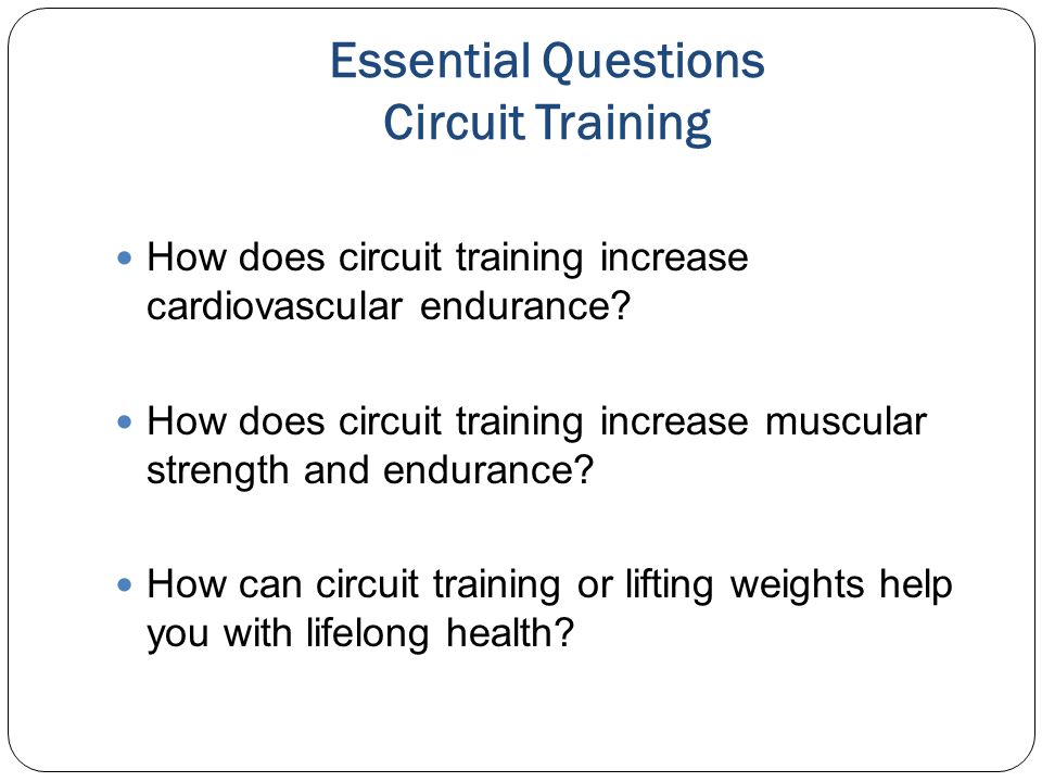 Essential Questions Circuit Training