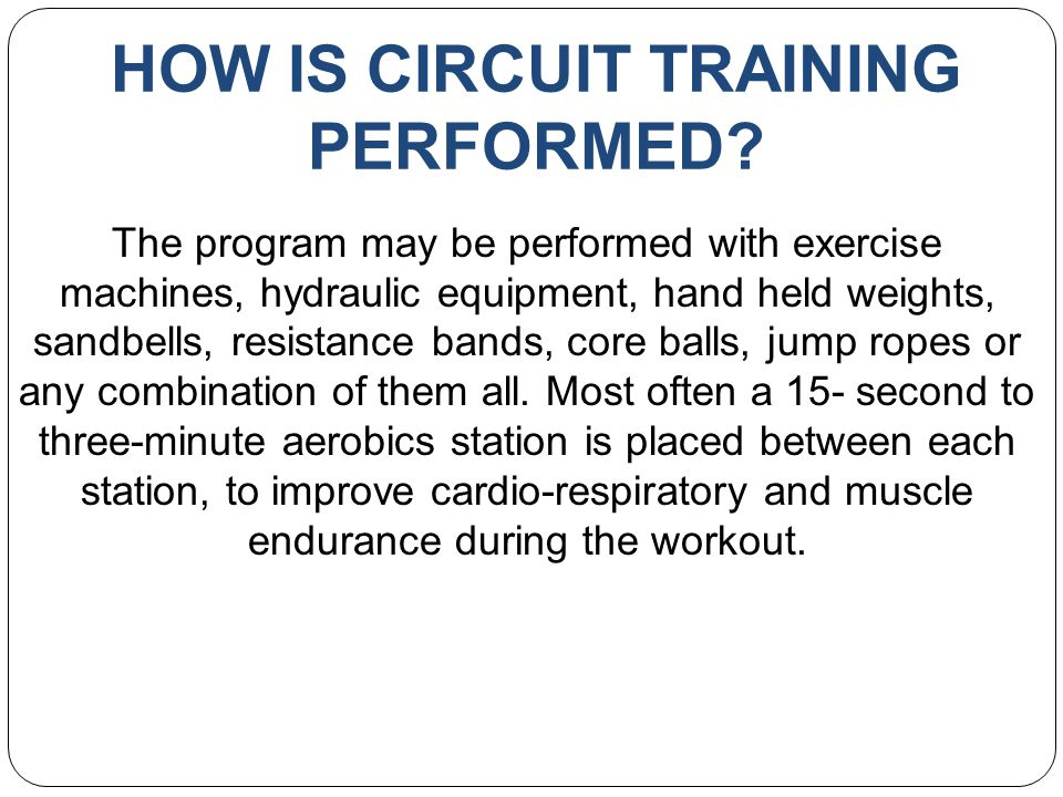 HOW IS CIRCUIT TRAINING PERFORMED