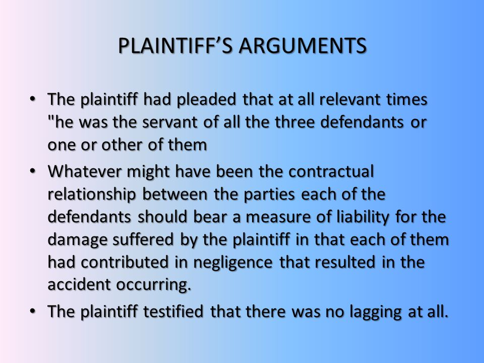 PLAINTIFF'S ARGUMENTS