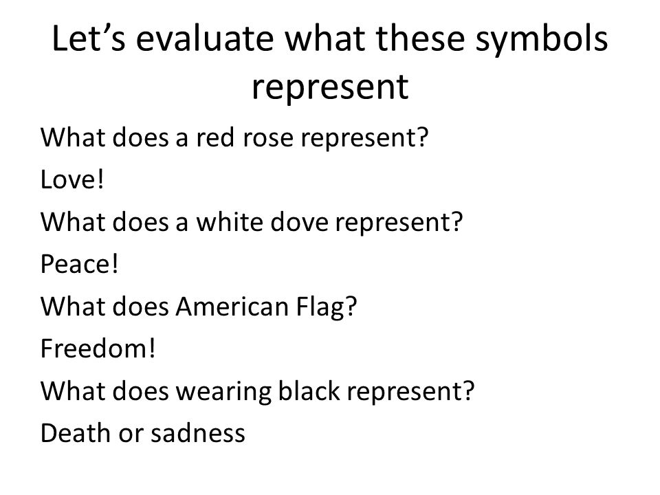 Let's evaluate what these symbols represent