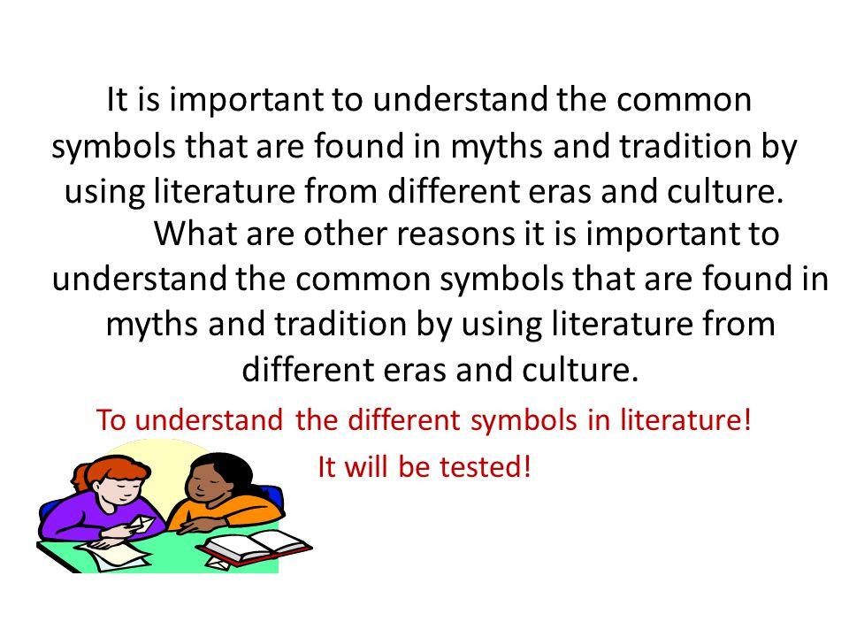 To understand the different symbols in literature!