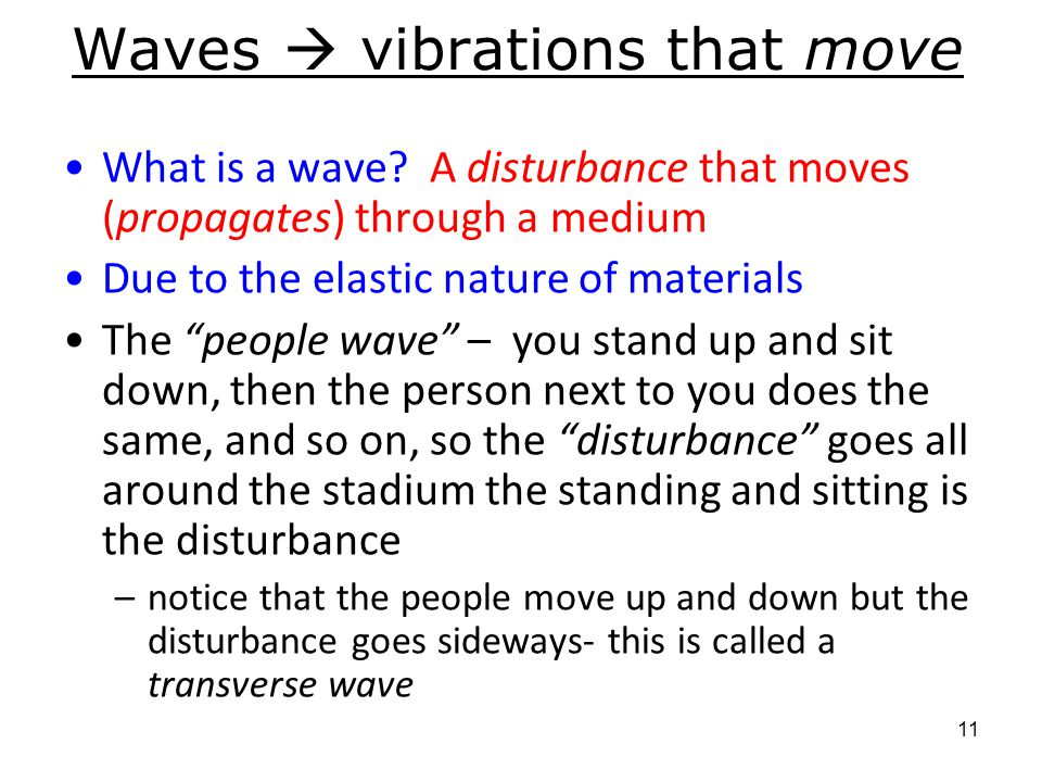 Waves  vibrations that move