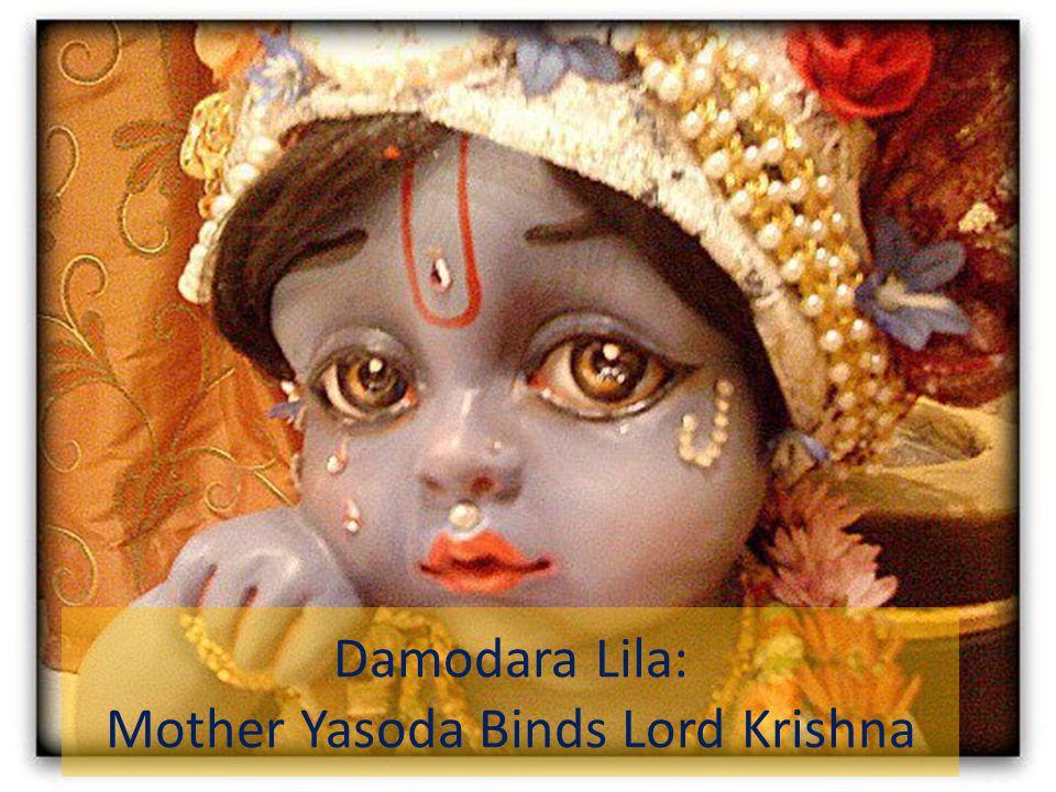 Damodara Lila: Mother Yasoda Binds Lord Krishna