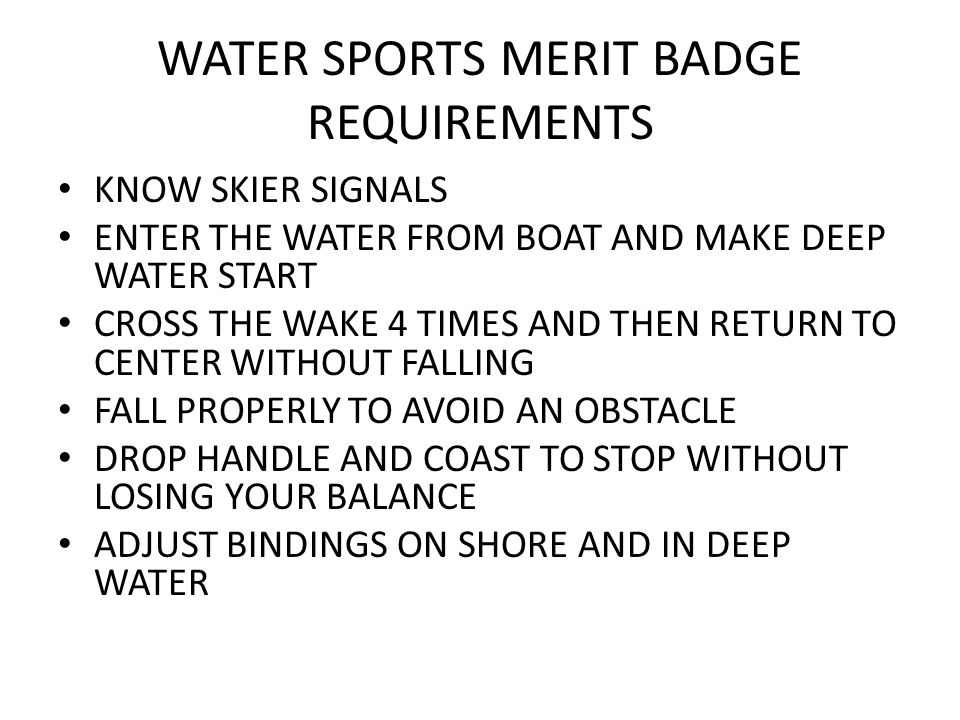water sports merit badge ppt video online download. Black Bedroom Furniture Sets. Home Design Ideas