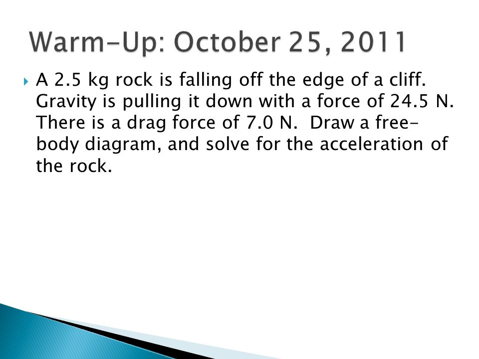 Warm-Up: October 25, 2011