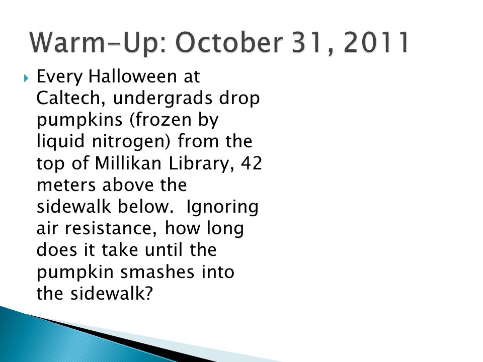 Warm-Up: October 31, 2011