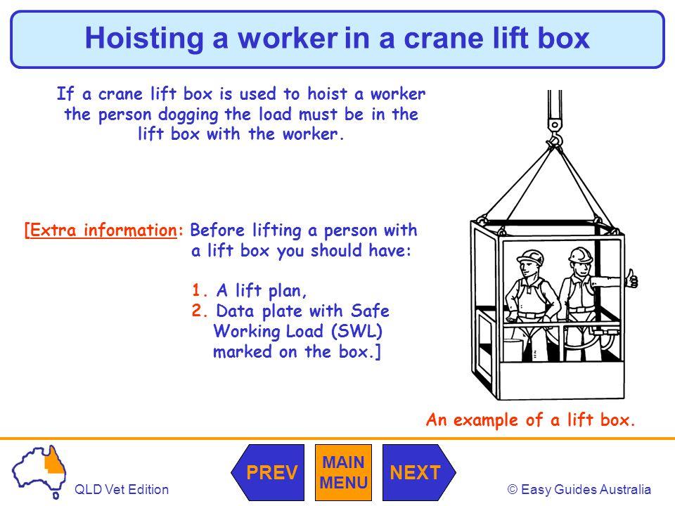Hoisting a worker in a crane lift box