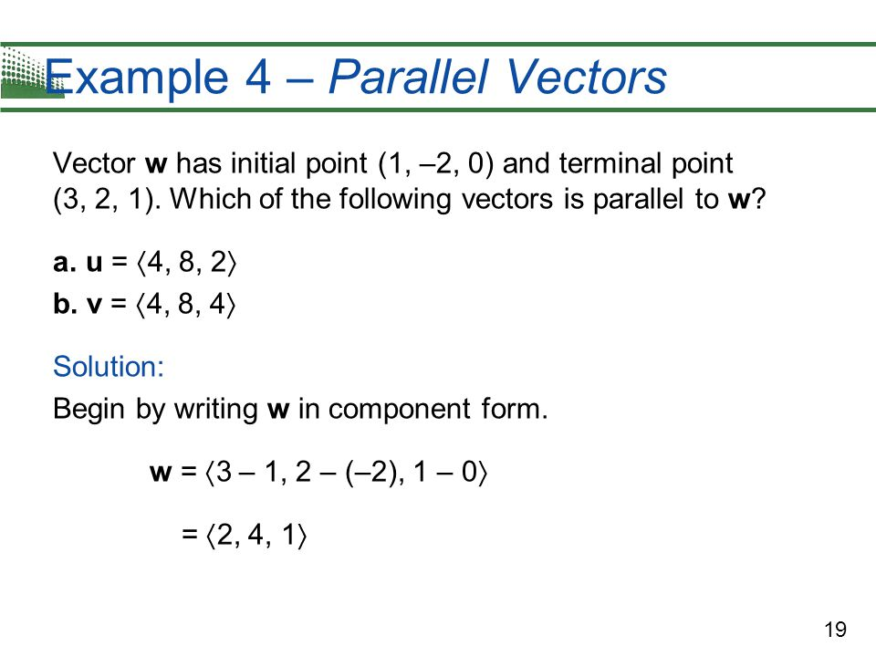 Example 4 – Parallel Vectors