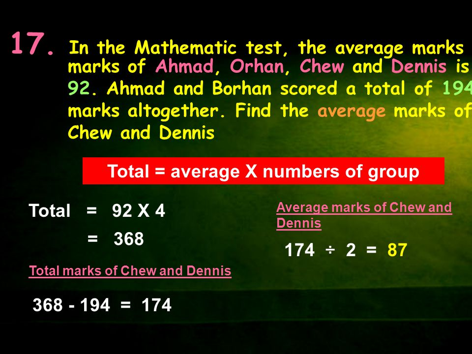 Total = average X numbers of group
