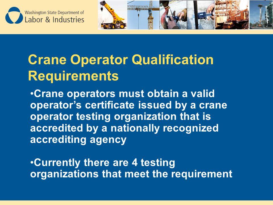 Crane Operator Qualification Requirements