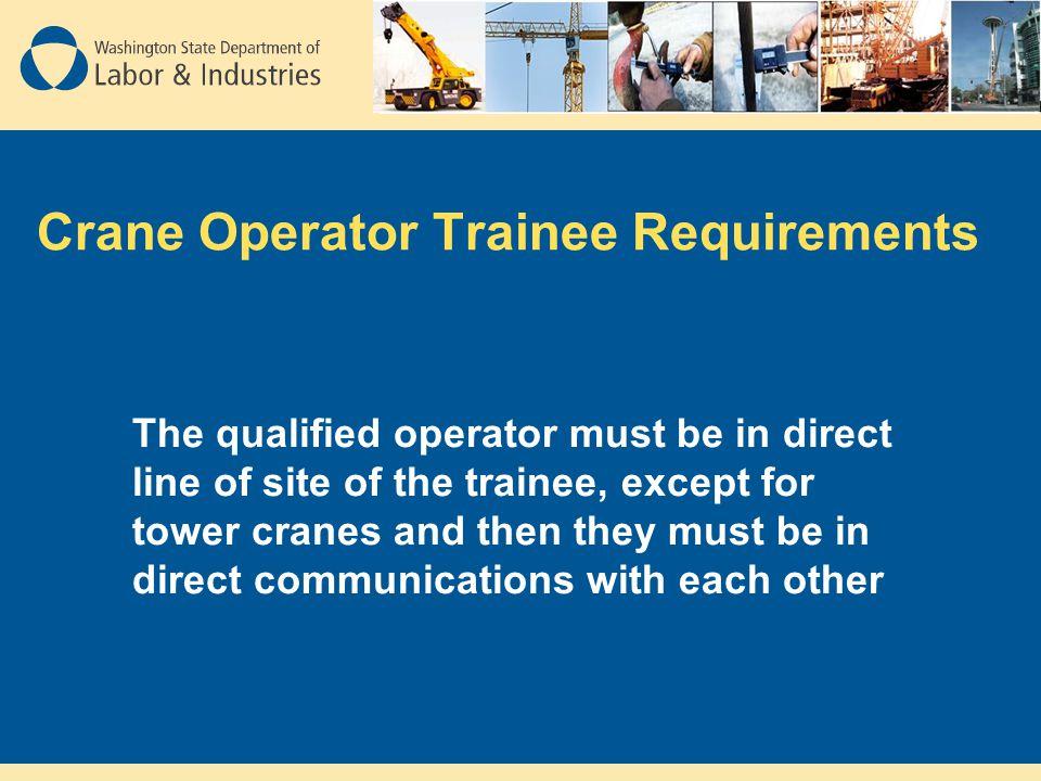 Crane Operator Trainee Requirements