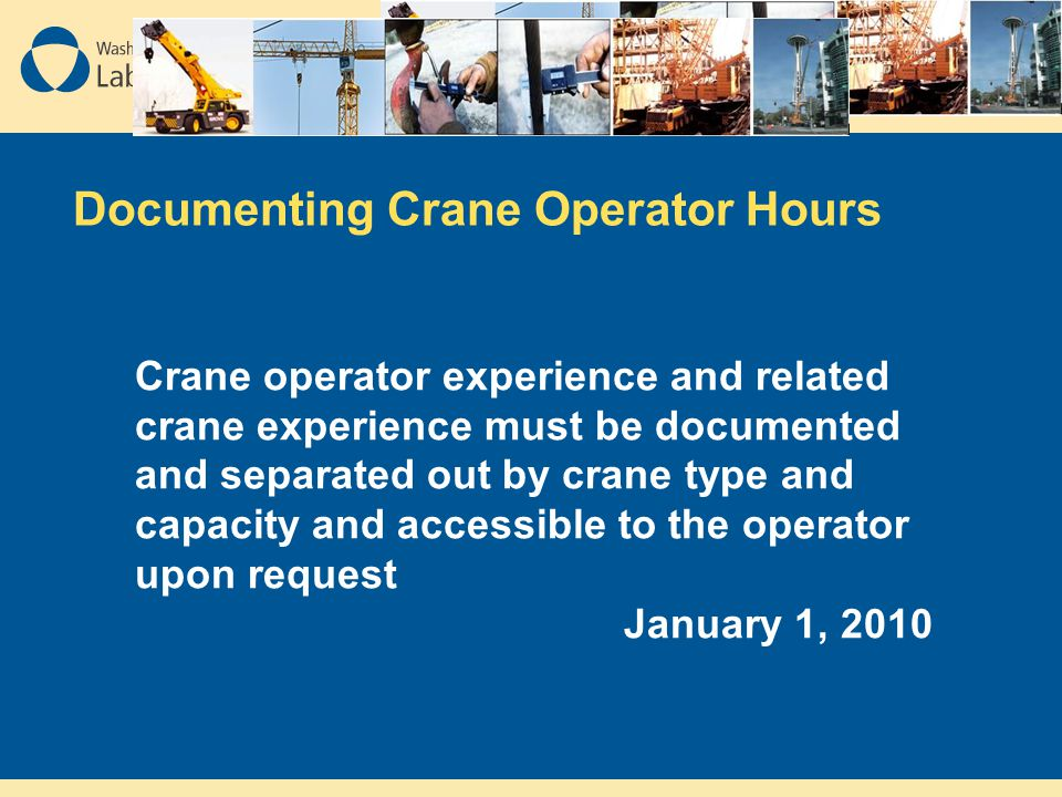 Documenting Crane Operator Hours