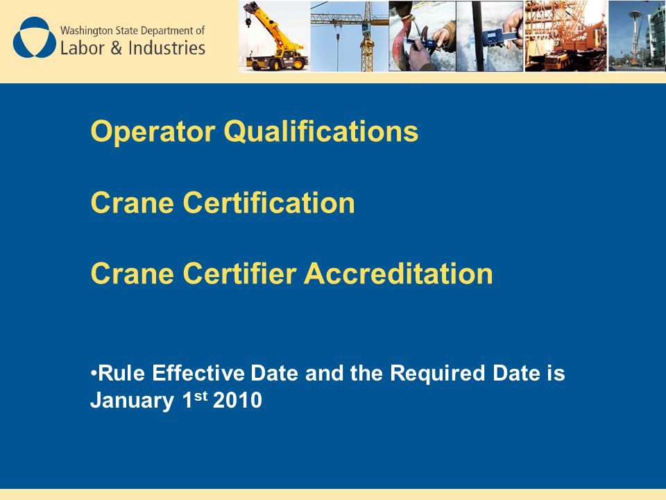 Operator Qualifications Crane Certification Crane Certifier Accreditation