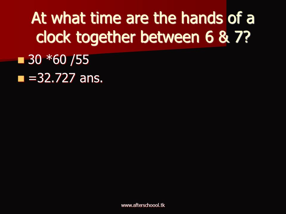 At what time are the hands of a clock together between 6 & 7