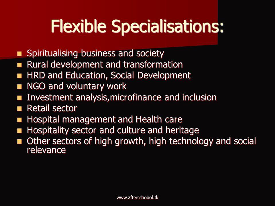 Flexible Specialisations:
