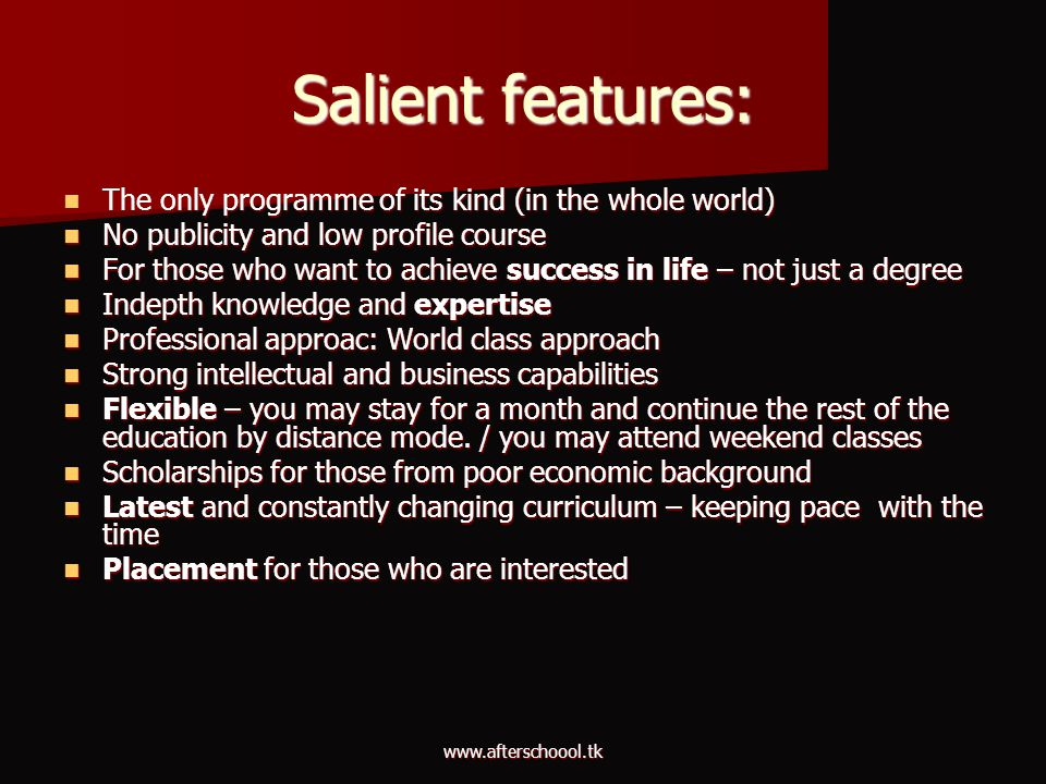 Salient features: The only programme of its kind (in the whole world)