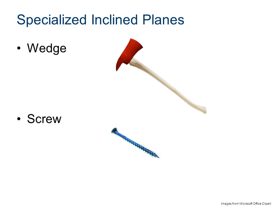 Specialized Inclined Planes