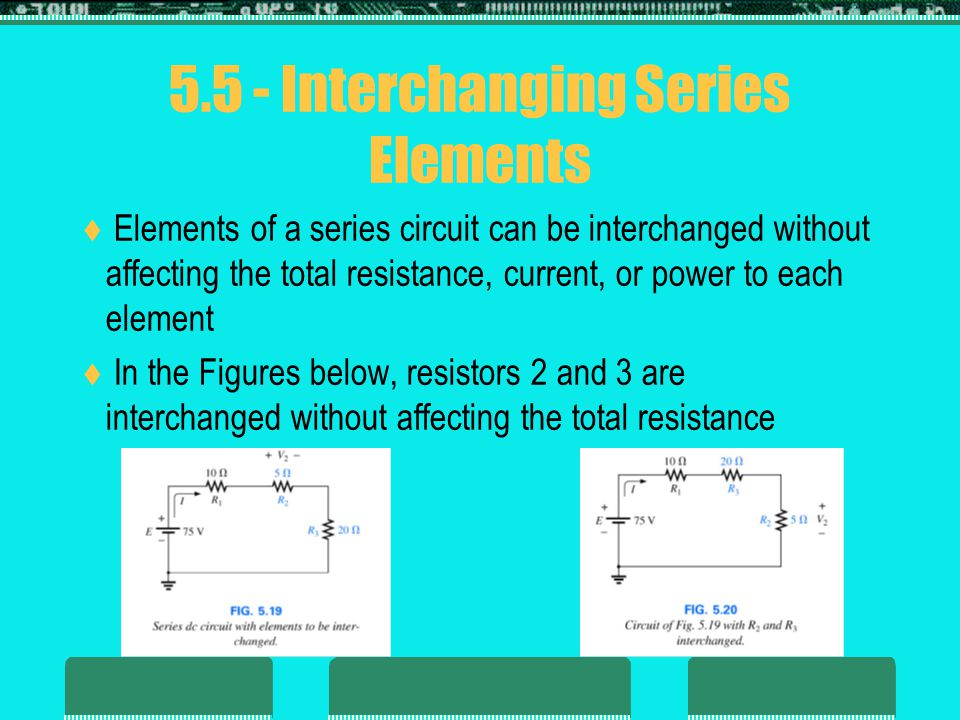 5.5 - Interchanging Series Elements