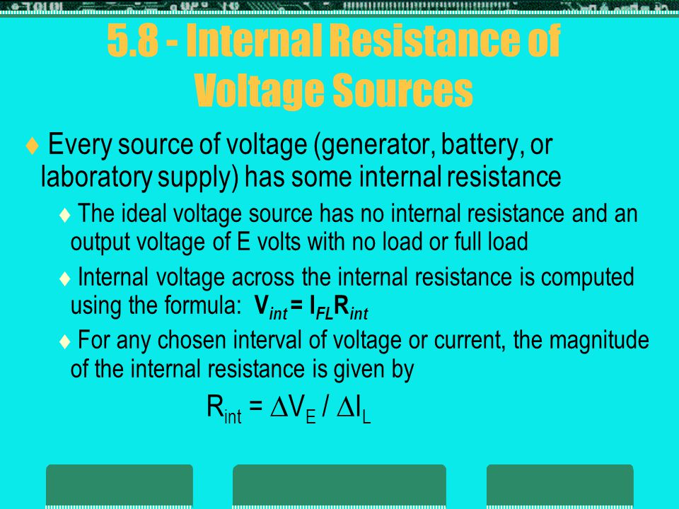 5.8 - Internal Resistance of Voltage Sources