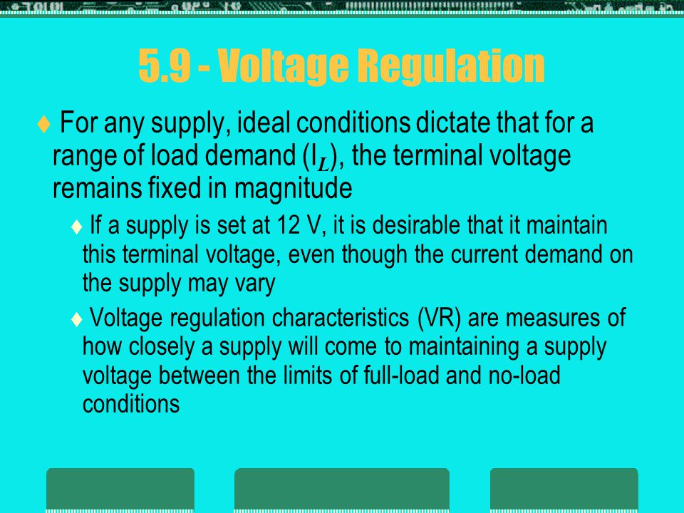 5.9 - Voltage Regulation