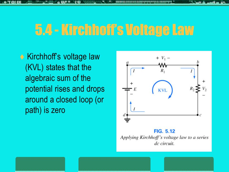 5.4 - Kirchhoff's Voltage Law