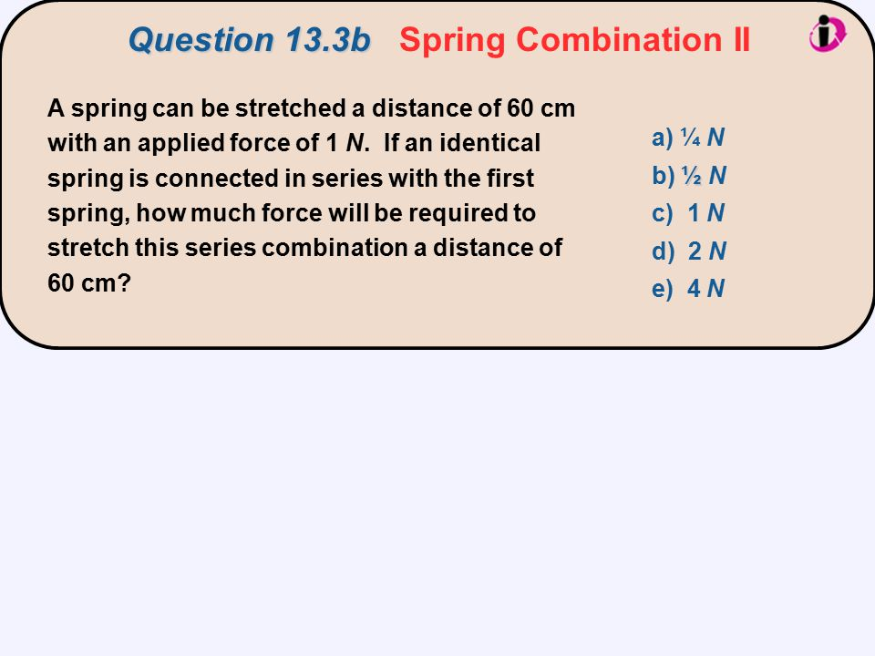 Question 13.3b Spring Combination II