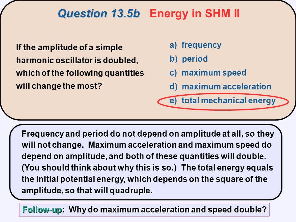 Question 13.5b Energy in SHM II