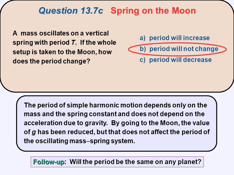 Question 13.7c Spring on the Moon
